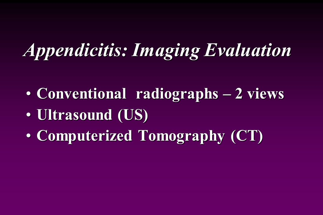 Appendicitis: Imaging Evaluation