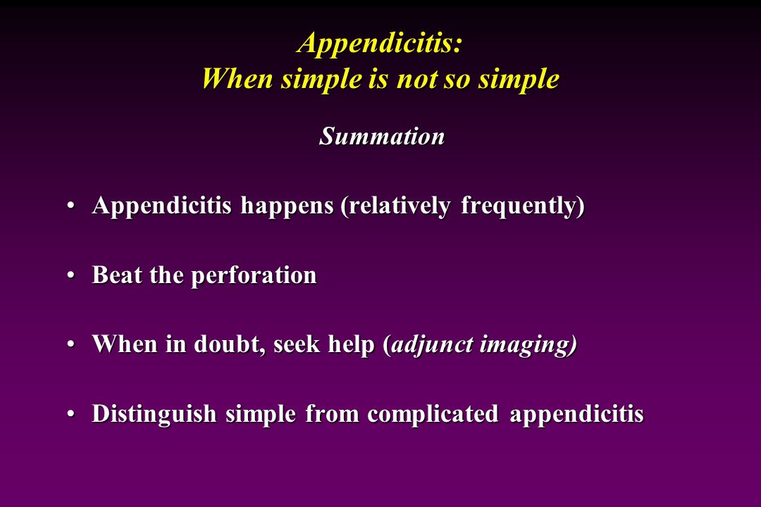 Appendicitis: When simple is not so simple