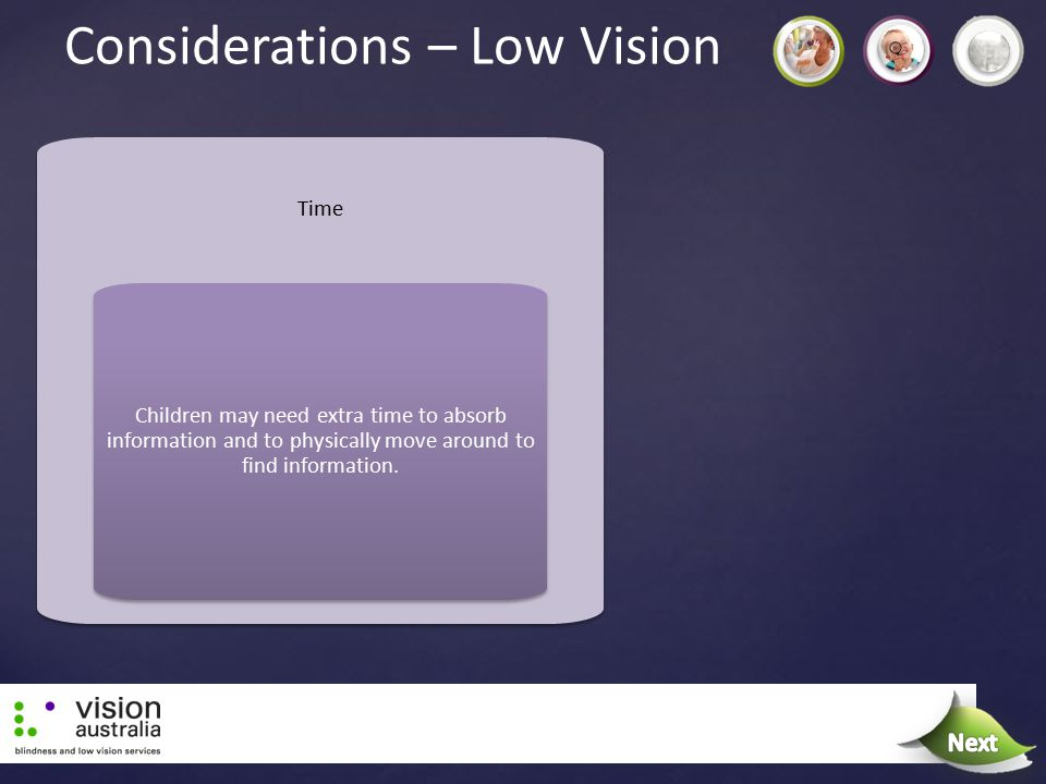 Considerations – Low Vision