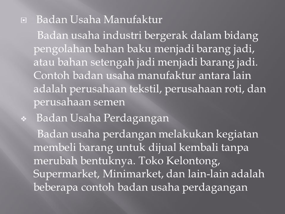 Badan Usaha Manufaktur