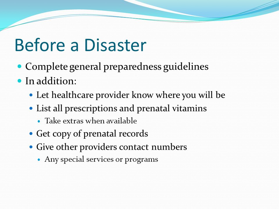 Before a Disaster Complete general preparedness guidelines