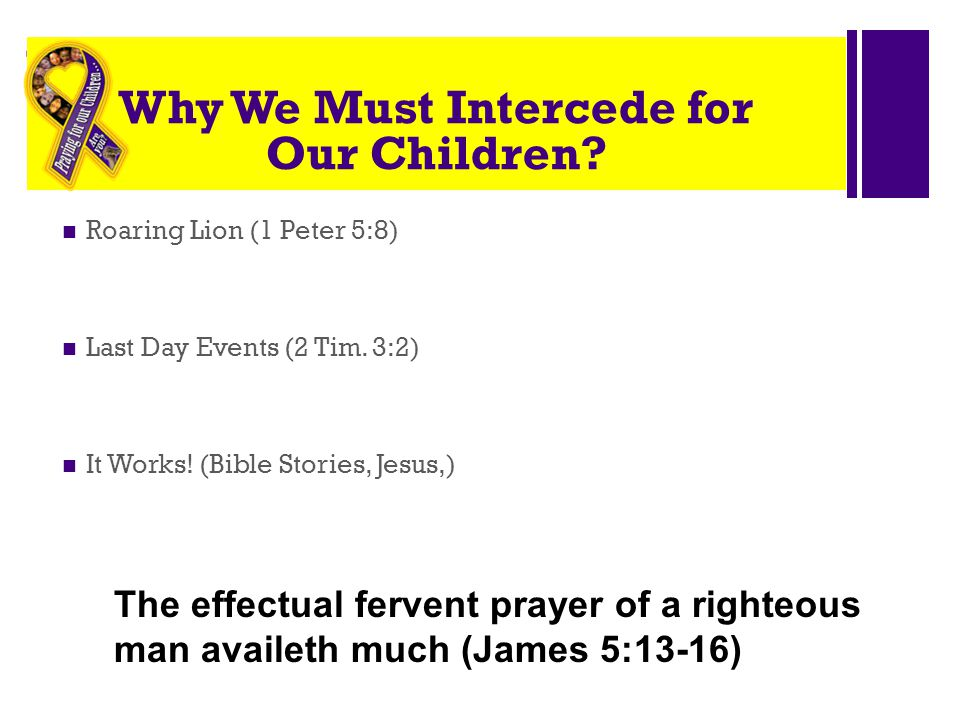 Why We Must Intercede for Our Children