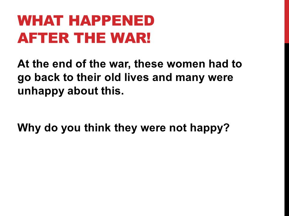 What happened after the war!