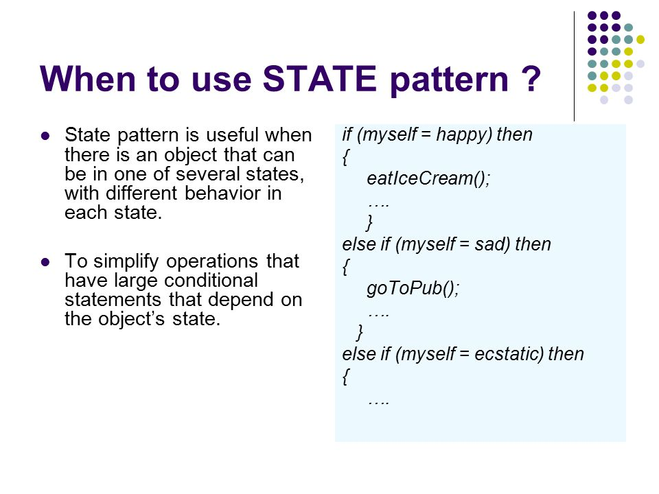 When to use STATE pattern