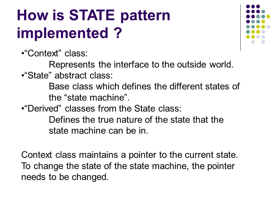 How is STATE pattern implemented