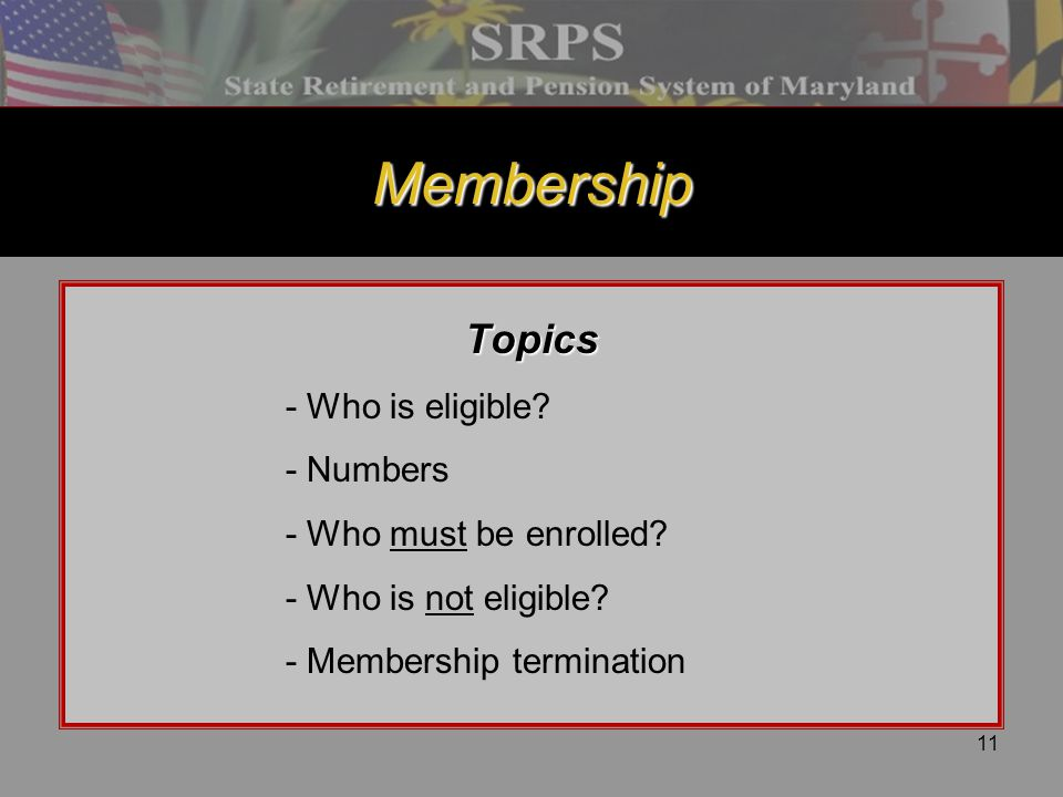 Membership Topics - Numbers - Who must be enrolled
