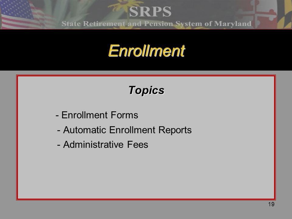 Enrollment Topics - Enrollment Forms - Automatic Enrollment Reports