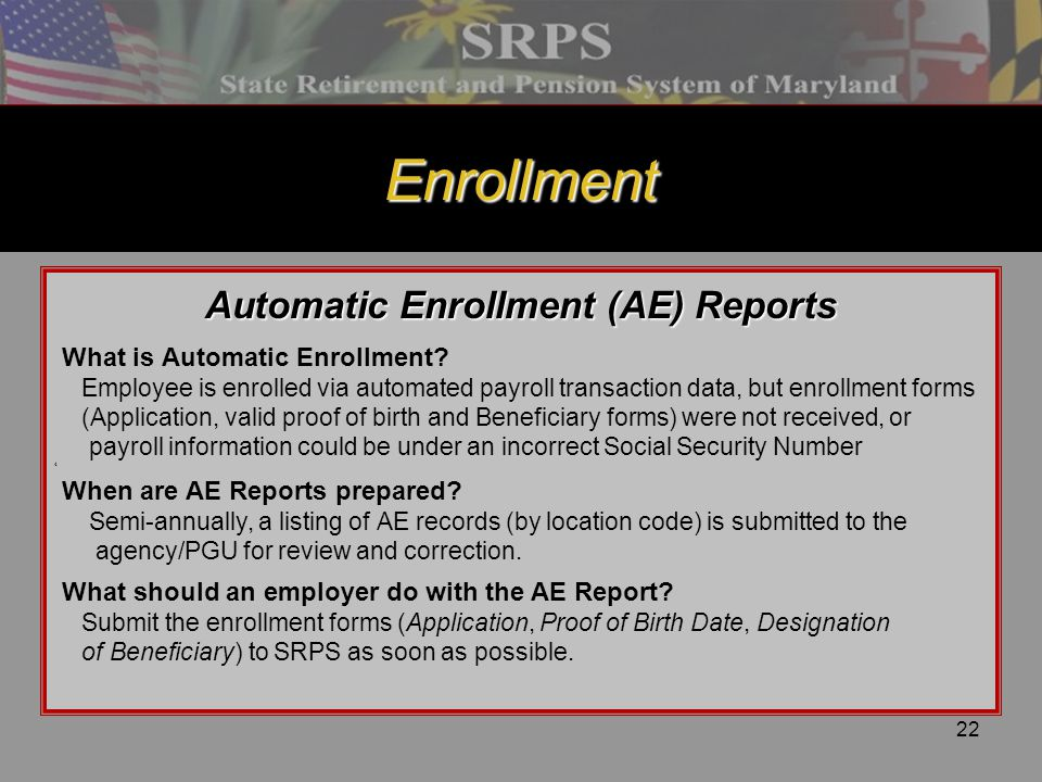 Automatic Enrollment (AE) Reports