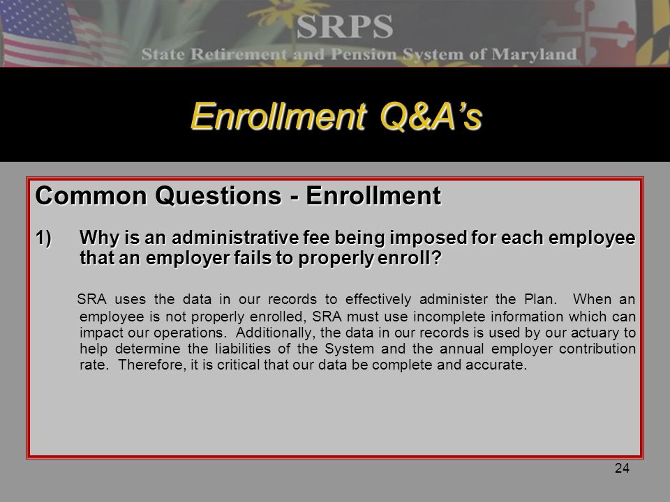 Enrollment Q&A's Common Questions - Enrollment