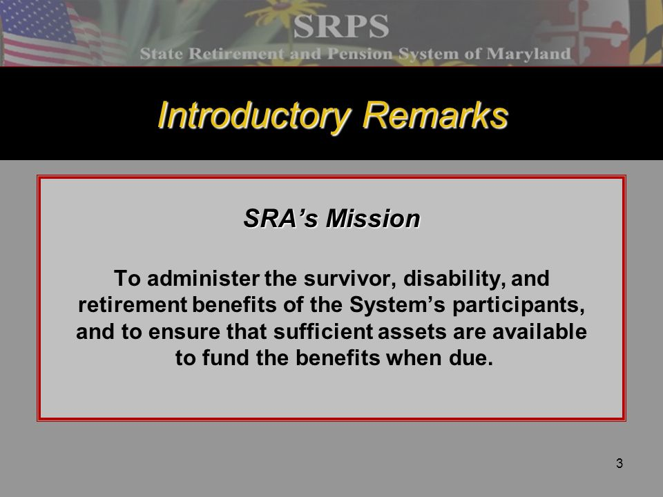 Introductory Remarks SRA's Mission