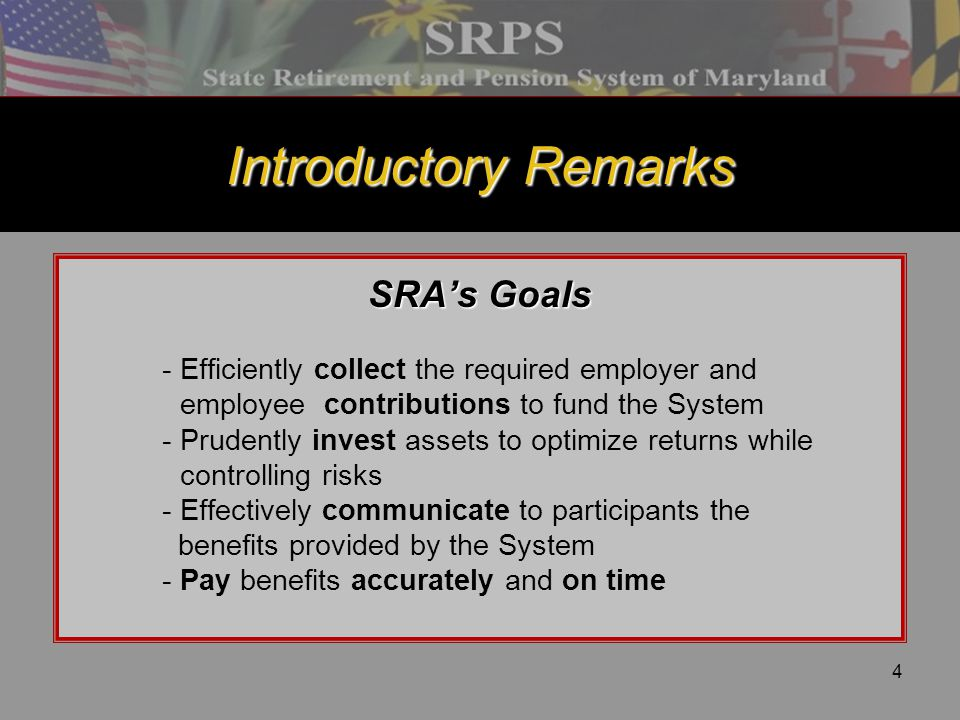 Introductory Remarks SRA's Goals