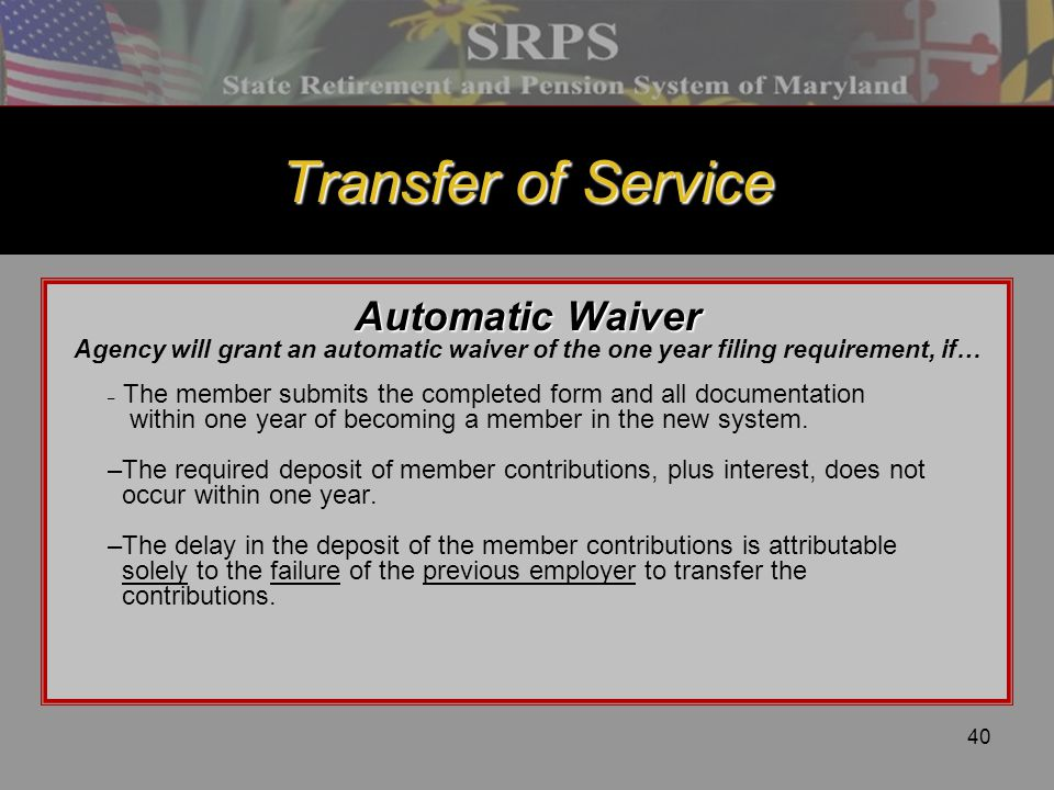 Transfer of Service Automatic Waiver