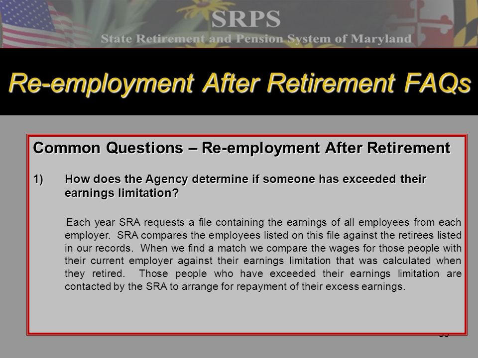Re-employment After Retirement FAQs