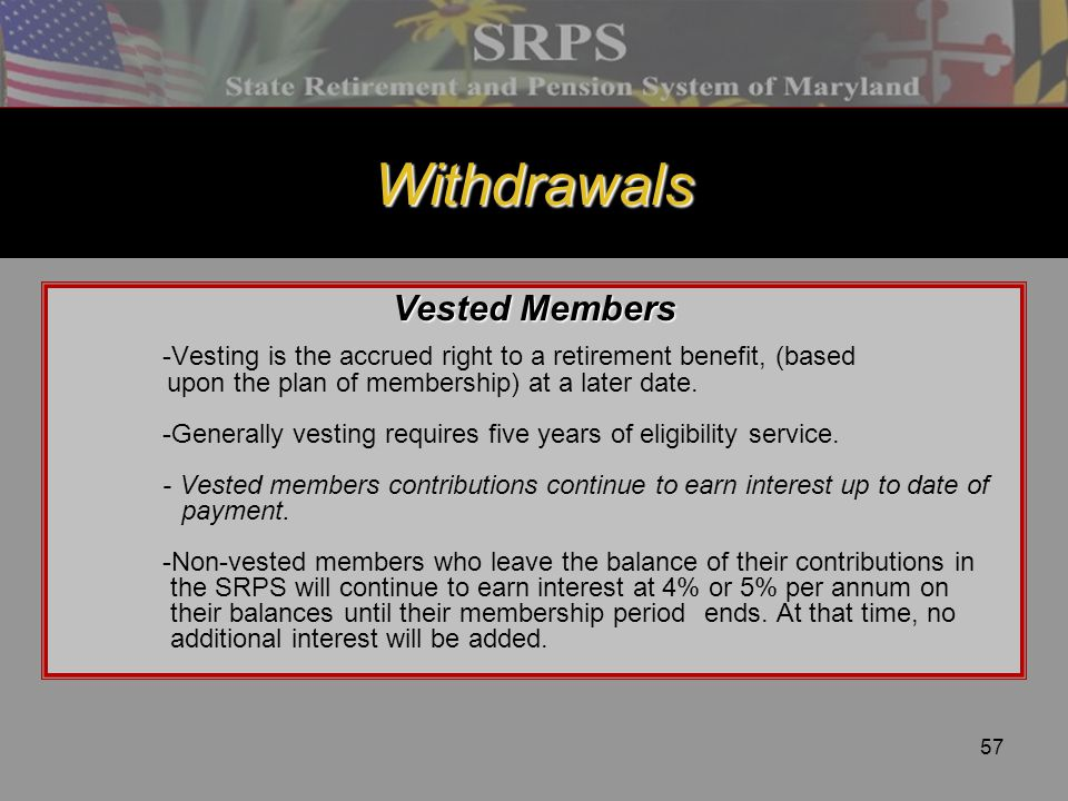 Withdrawals Vested Members
