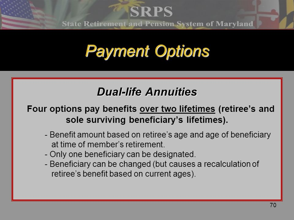 Payment Options Dual-life Annuities