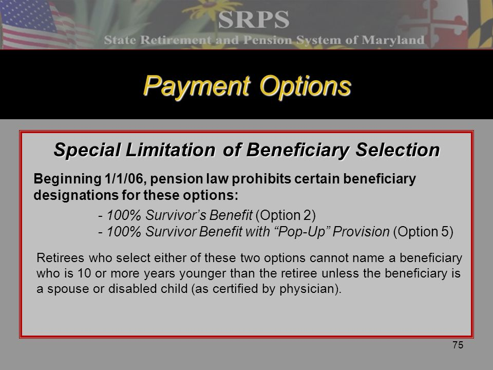 Special Limitation of Beneficiary Selection