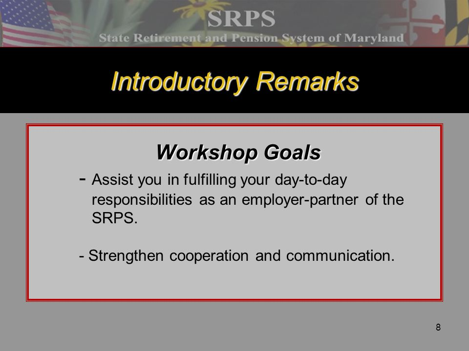 Introductory Remarks Workshop Goals