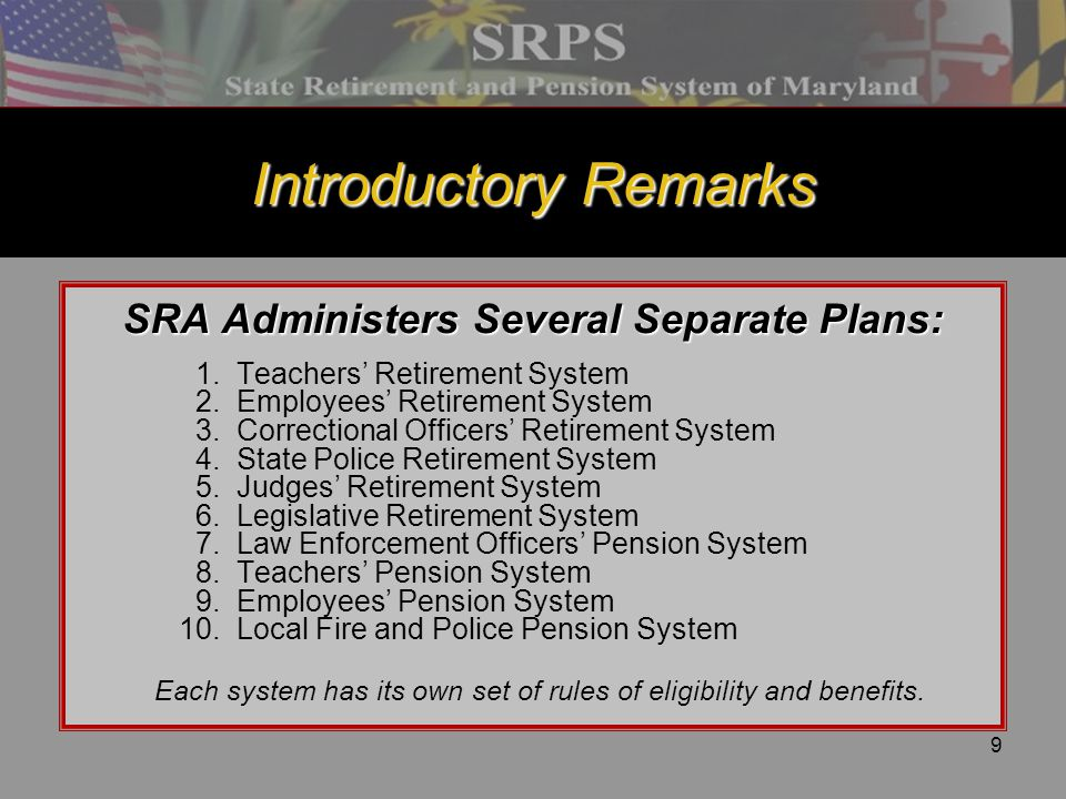 SRA Administers Several Separate Plans: