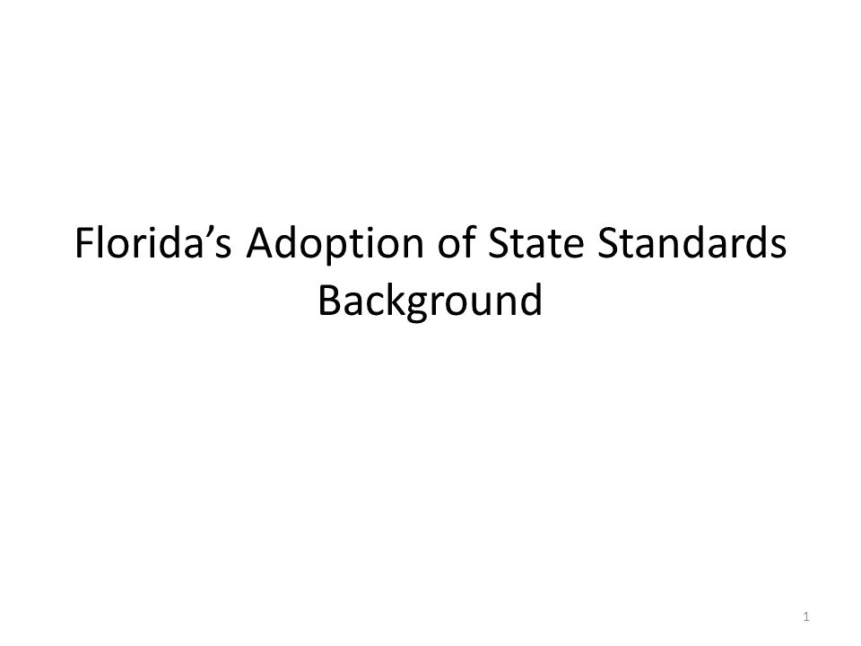 Florida's Adoption of State Standards Background