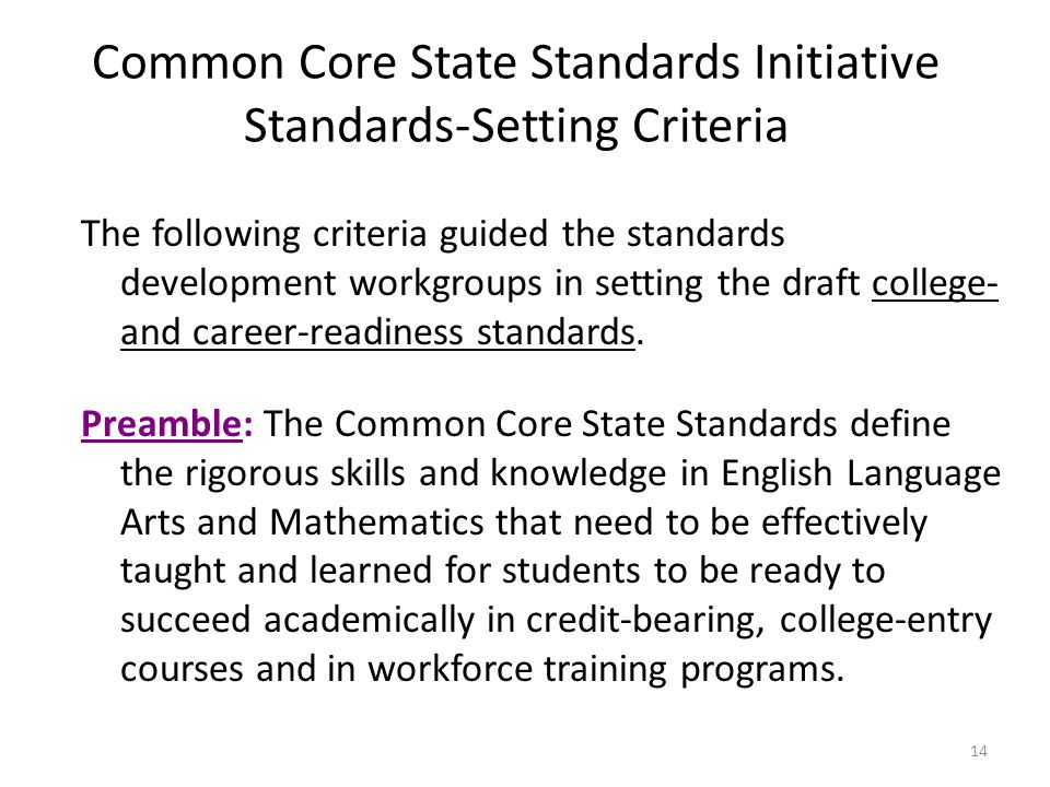 Common Core State Standards Initiative Standards-Setting Criteria