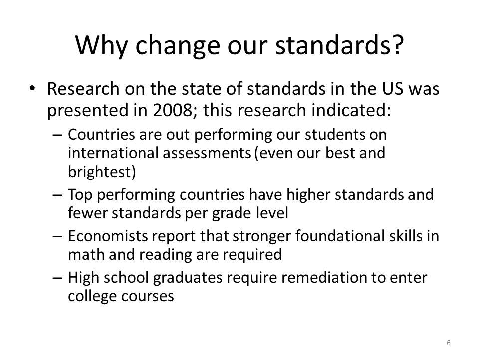 Why change our standards