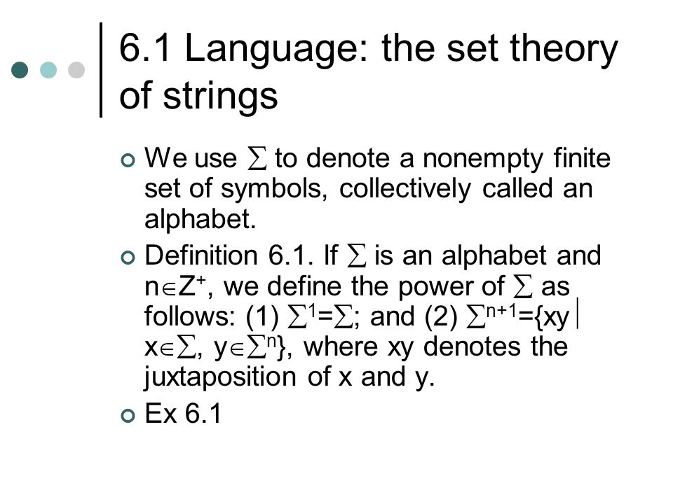 6.1 Language: the set theory of strings