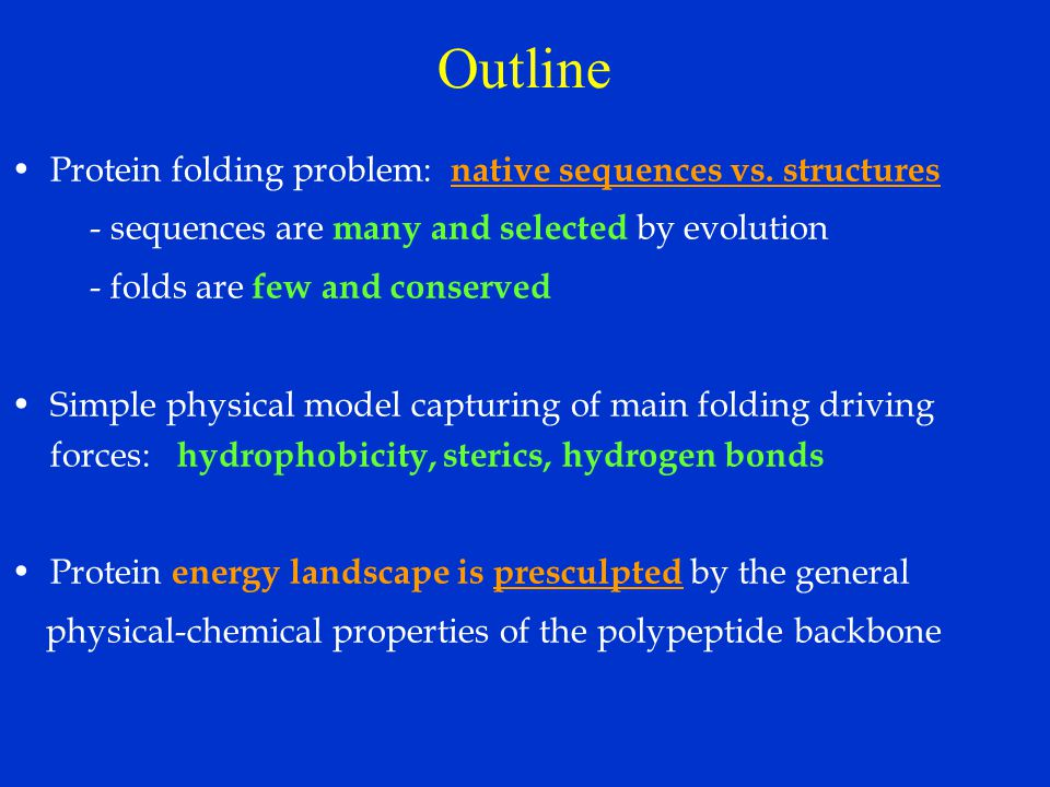 Outline Protein folding problem: native sequences vs. structures