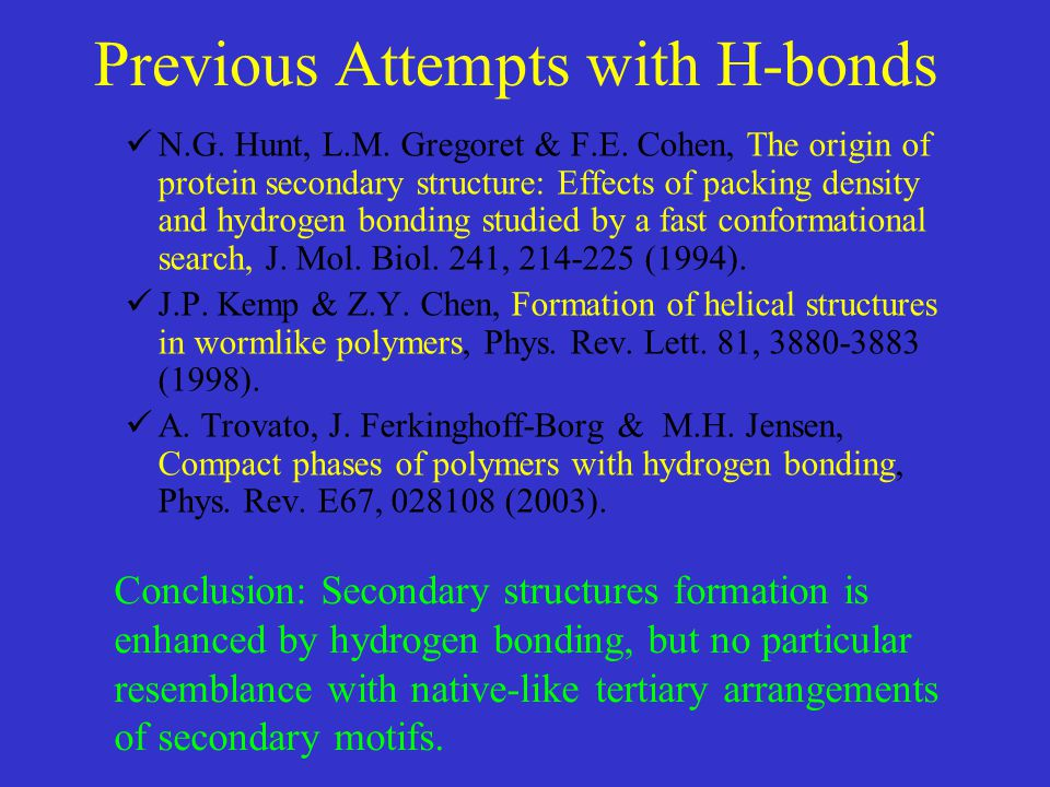 Previous Attempts with H-bonds