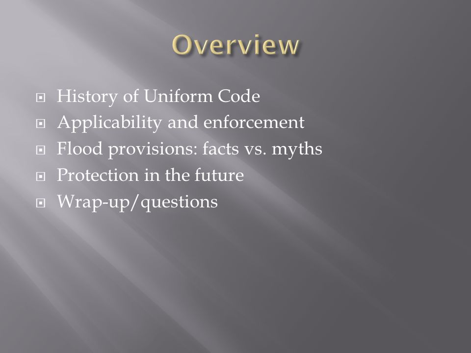 Overview History of Uniform Code Applicability and enforcement