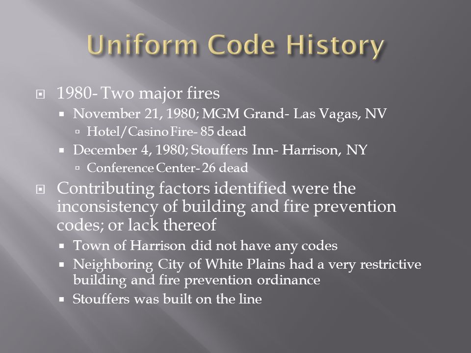 Uniform Code History 1980- Two major fires
