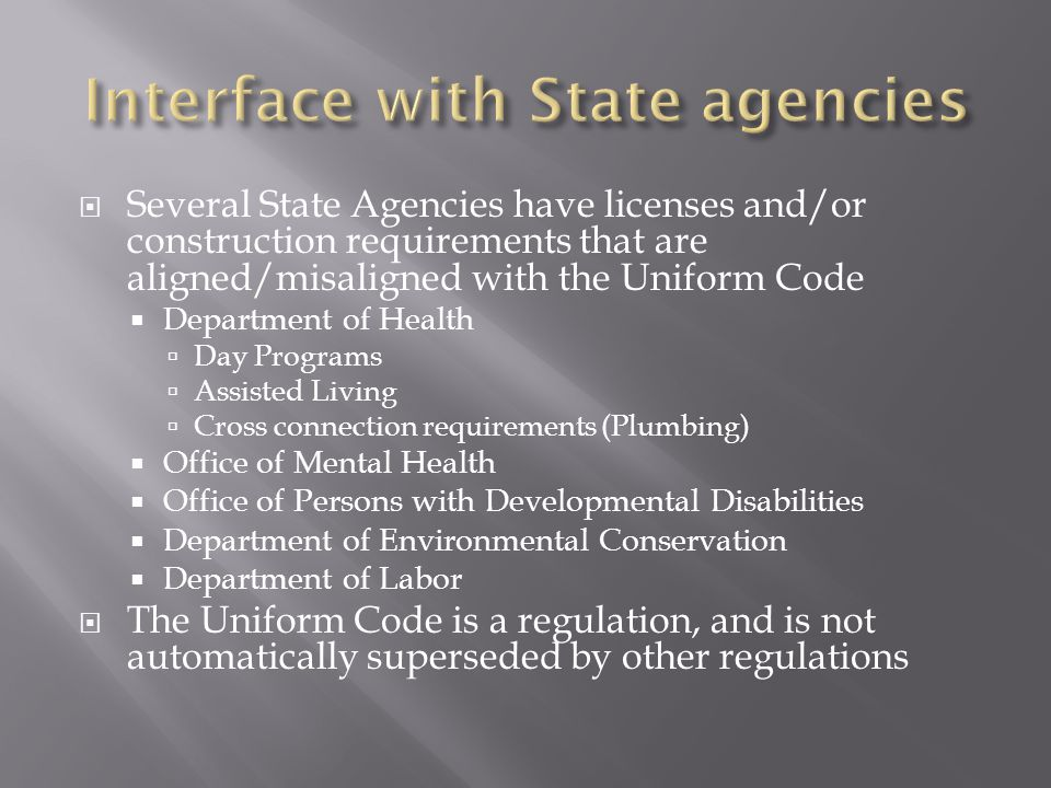 Interface with State agencies