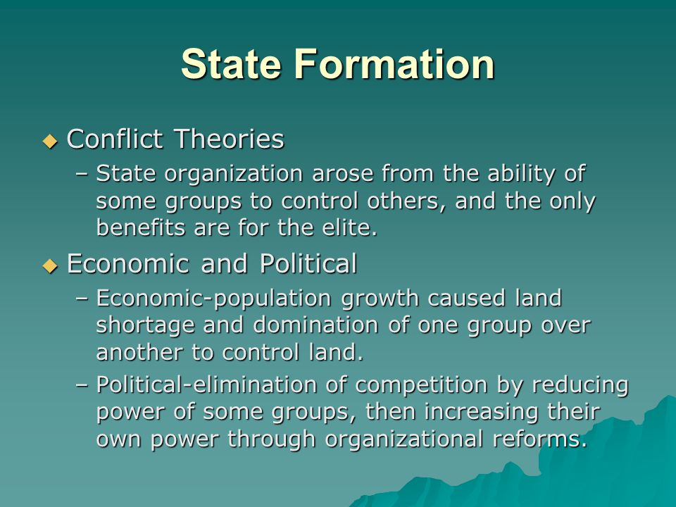 State Formation Conflict Theories Economic and Political