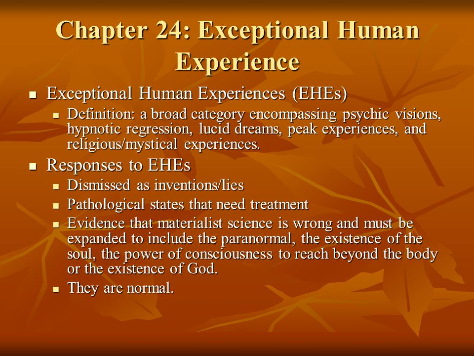 Chapter 24: Exceptional Human Experience