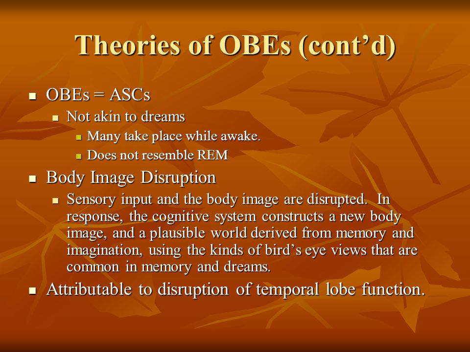 Theories of OBEs (cont'd)