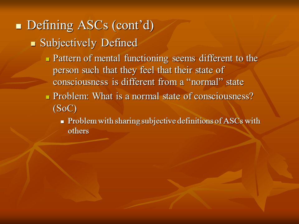 Defining ASCs (cont'd)