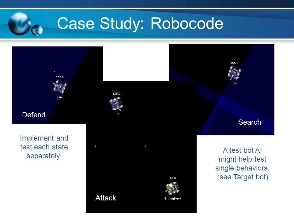 Case Study: Robocode Defend Search