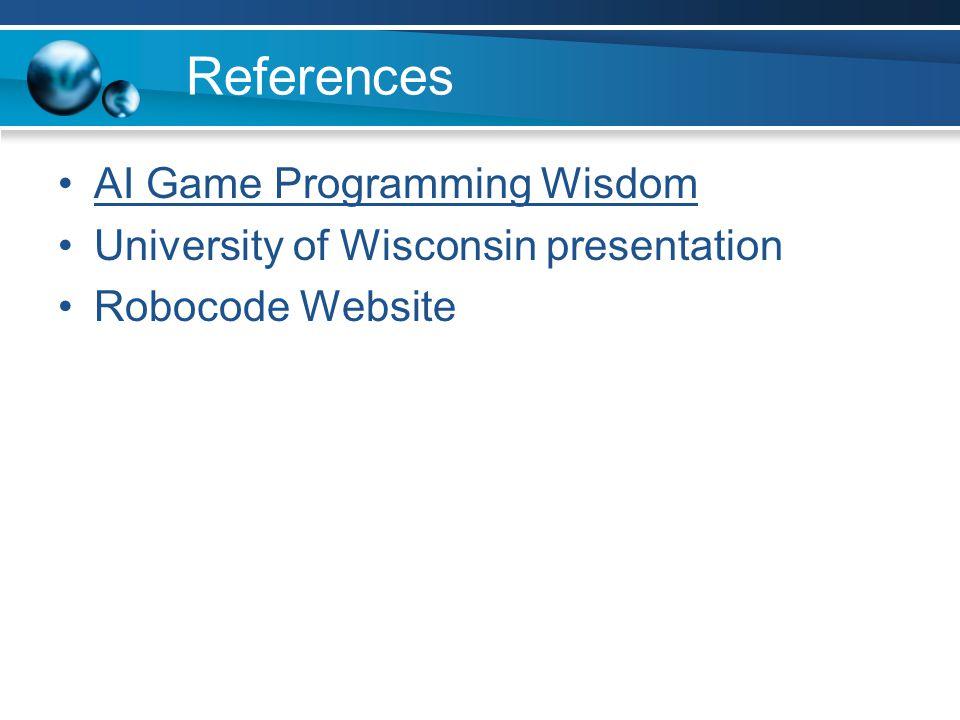 References AI Game Programming Wisdom