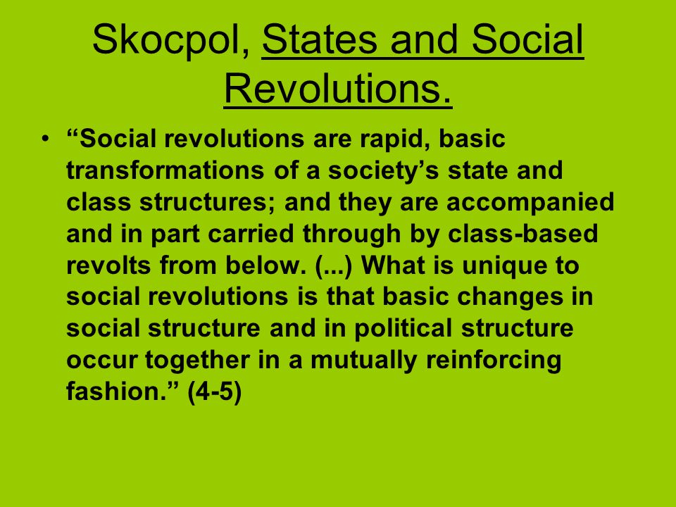 Skocpol, States and Social Revolutions.