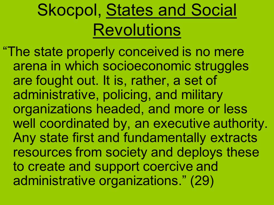 Skocpol, States and Social Revolutions