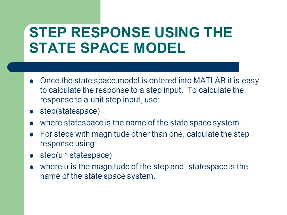 STEP RESPONSE USING THE STATE SPACE MODEL