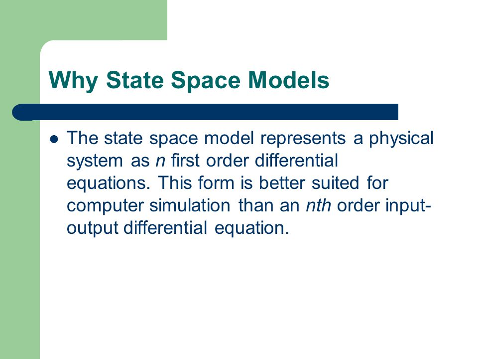 Why State Space Models