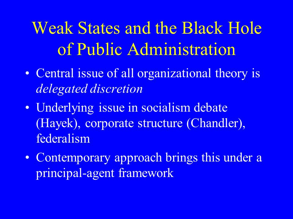 Weak States and the Black Hole of Public Administration