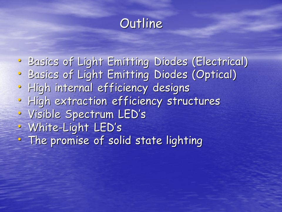 Outline Basics of Light Emitting Diodes (Electrical)