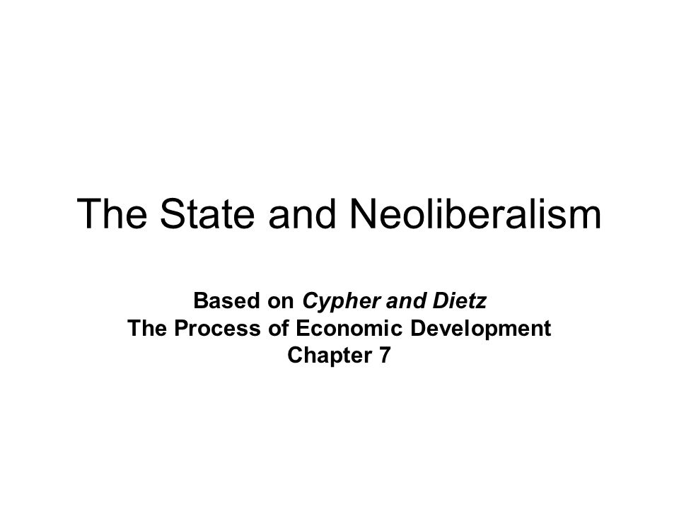 The State and Neoliberalism