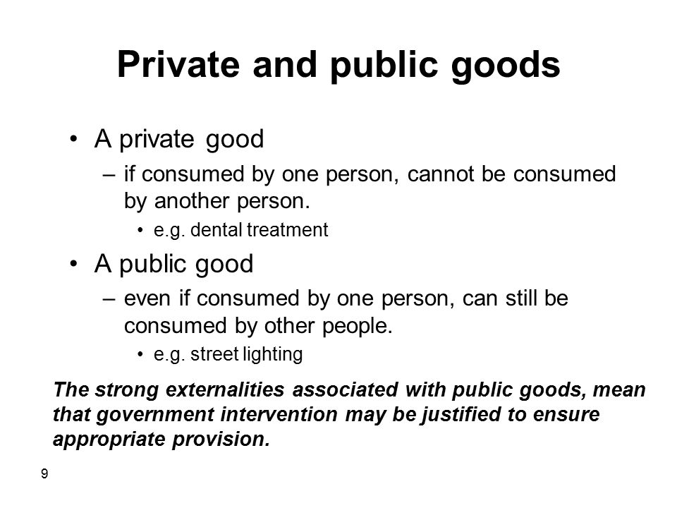 Private and public goods