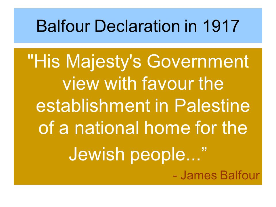 Balfour Declaration in 1917