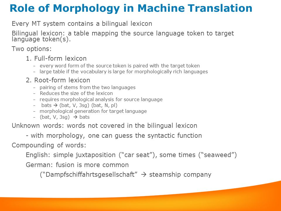 Role of Morphology in Machine Translation