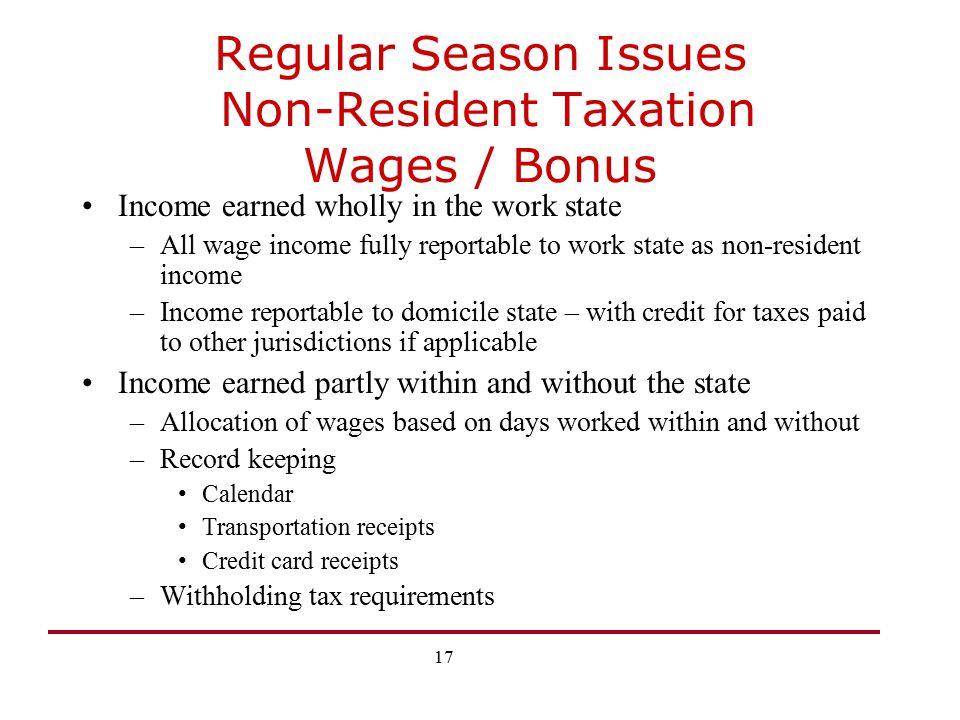 Regular Season Issues Non-Resident Taxation Wages / Bonus