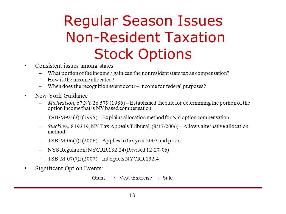 Regular Season Issues Non-Resident Taxation Stock Options