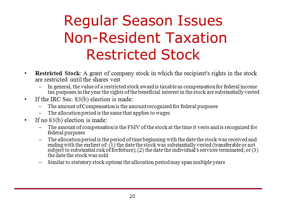 Regular Season Issues Non-Resident Taxation Restricted Stock